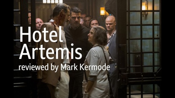 Kremode and Mayo - Hotel artemis reviewed by mark kermode