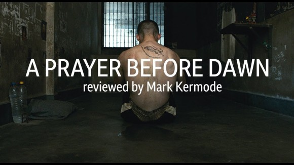 Kremode and Mayo - A prayer before dawn reviewed by mark kermode