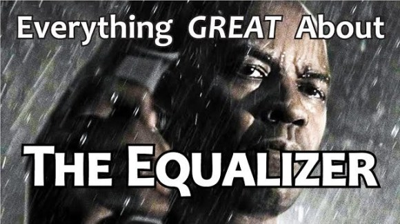CinemaWins - Everything great about the equalizer!