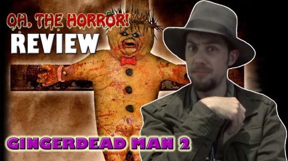 Fedora - Oh, the horror! (115): gingerdead man 2