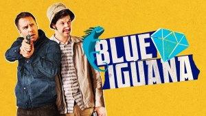 Blue Iguana (2018) video/trailer