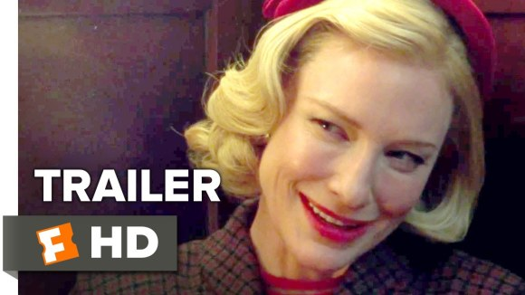 Carol - Official US Trailer