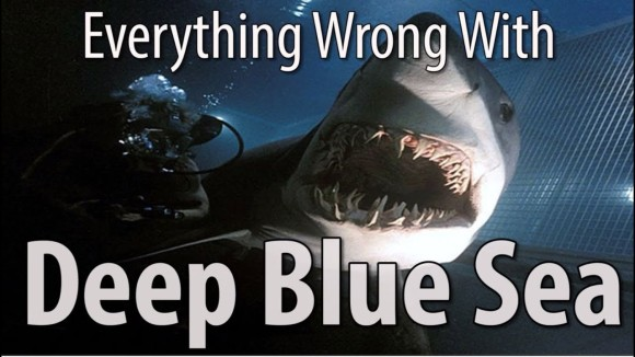 CinemaSins - Everything wrong with deep blue sea in 16 minutes or less