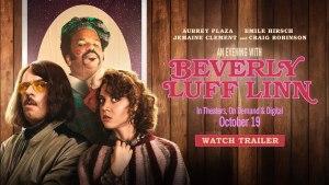 An Evening with Beverly Luff Linn (2018) video/trailer