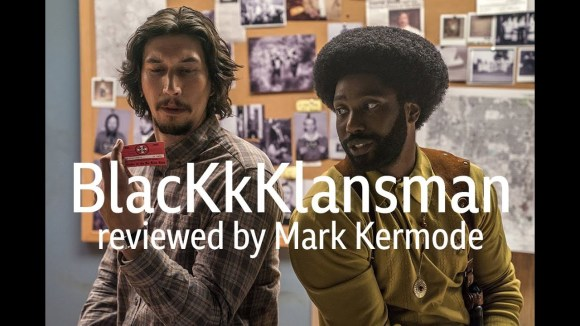 Kremode and Mayo - Blackkklansman reviewed by mark kermode