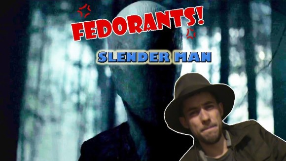 Fedora - Fedorants: slender man