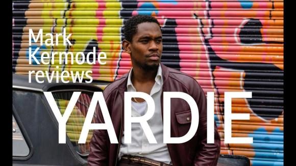 Kremode and Mayo - Yardie reviewed by mark kermode