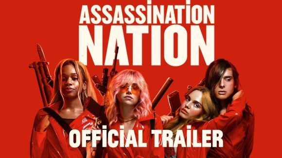 Assassination Nation - green band trailer