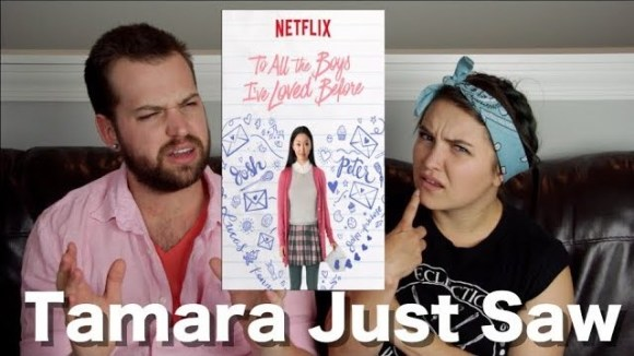 Channel Awesome - To all the boys i've loved before - tamara just saw
