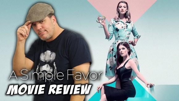 Schmoes Knows - A simple favor movie review