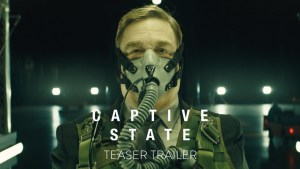 Captive State (2017) video/trailer