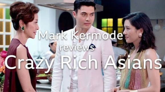 Kremode and Mayo - Mark kermode reviews crazy rich asians