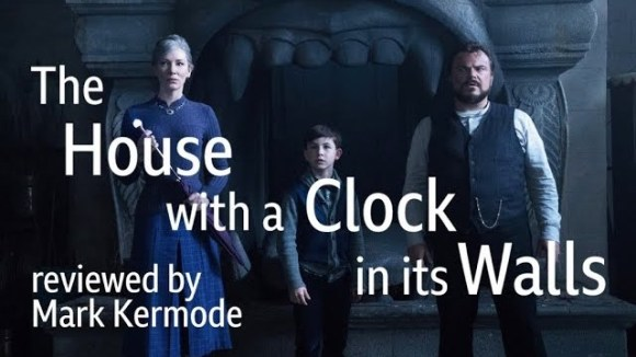 Kremode and Mayo - The house with a clock in its walls reviewed by mark kermode