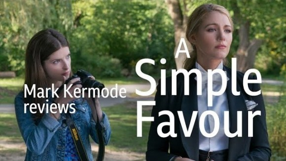 Kremode and Mayo - A simple favour reviewed by mark kermode