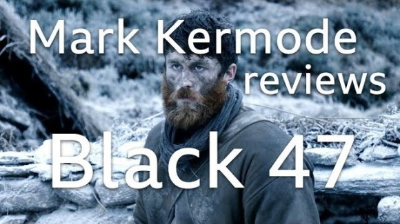 Kremode and Mayo - Mark kermode reviews black 47