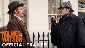 Holmes & Watson (2018) video/trailer