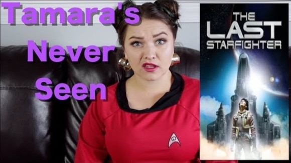 Channel Awesome - The last starfighter  - tamara's never seen