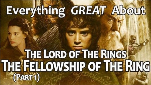 CinemaWins - Everything great about the lord of the rings: the fellowship of the ring! (part 1)