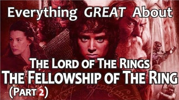 CinemaWins - Everything great about the lord of the rings: the fellowship of the ring! (part 2)