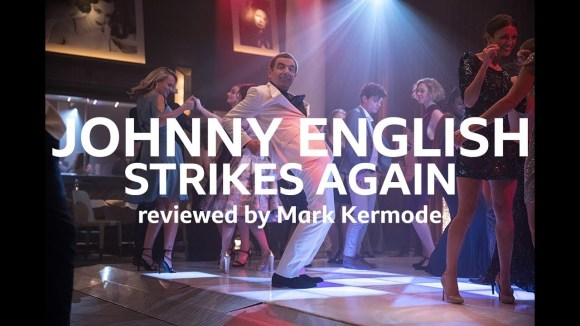 Kremode and Mayo - Johnny english strikes again reviewed by mark kermode
