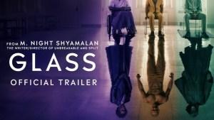 Glass (2019) video/trailer