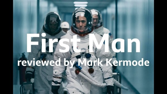 Kremode and Mayo - First man reviewed by mark kermode