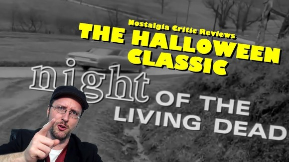 Channel Awesome - Night of the living dead - nostalgia critic