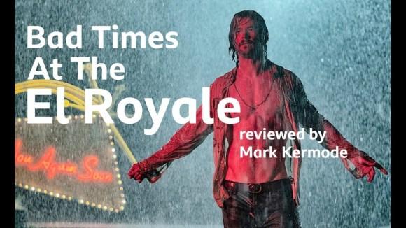Kremode and Mayo - Bad times at the el royale reviewed by mark kermode