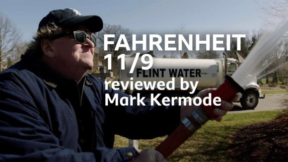 Kremode and Mayo - Fahrenheit 11/9 reviewed by mark kermode