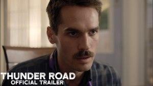 Thunder Road (2018) video/trailer