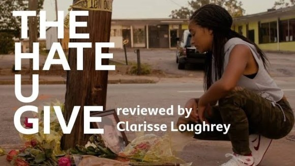 Kremode and Mayo - The hate u give reviewed by clarisse loughrey