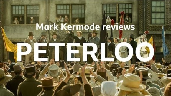 Kremode and Mayo - Peterloo reviewed by mark kermode