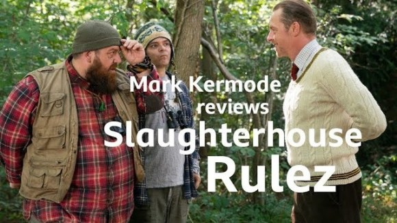 Kremode and Mayo - Slaughterhouse rulez reviewed by mark kermode