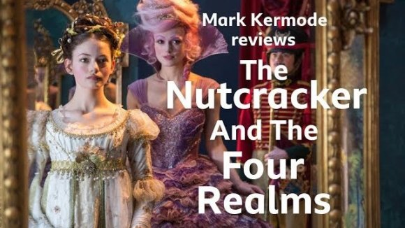 Kremode and Mayo - The nutcracker and the four realms reviewed by mark kermode