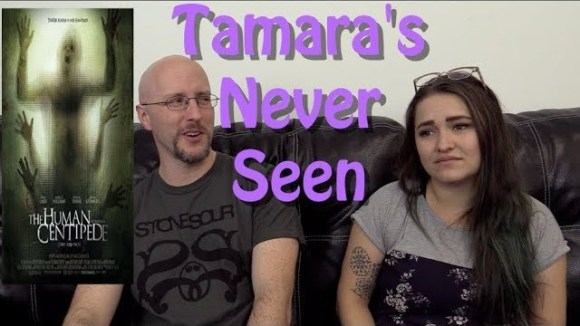 Channel Awesome - The human centipede - tamara's never seen