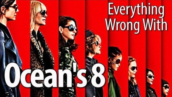 CinemaSins - Everything wrong with ocean's 8 in 19 minutes or less