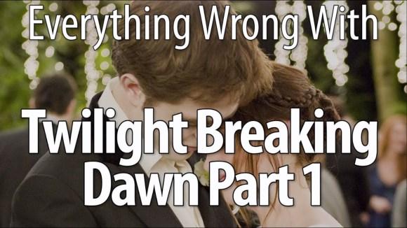 CinemaSins - Everything wrong with the twilight saga: breaking dawn - part 1