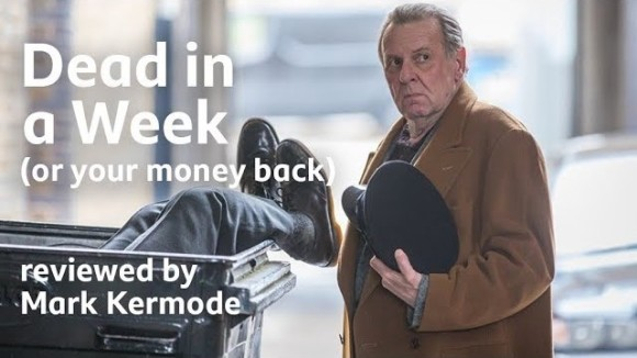 Kremode and Mayo - Dead in a week (or your money back) reviewed by mark kermode