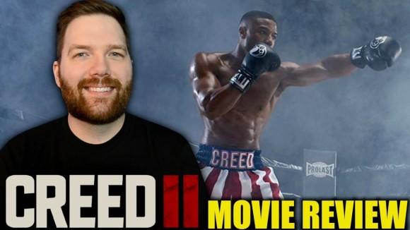 Chris Stuckmann - Creed ii - movie review