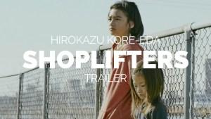 Shoplifters (2018) video/trailer