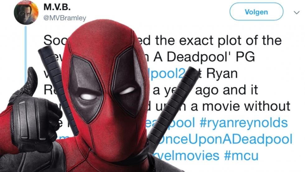 Opgelost: Ryan Reynolds spreekt fan over jatten idee 'Once Upon a Deadpool'