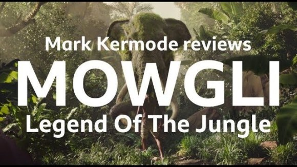 Kremode and Mayo - Mowgli: legend of the jungle reviewed by mark kermode