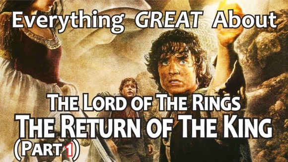 CinemaWins - Everything great about the lord of the rings: the return of the king! (part 1)