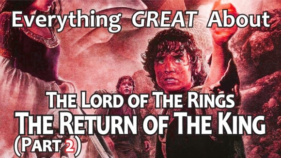 CinemaWins - Everything great about the lord of the rings: the return of the king! (part 2)