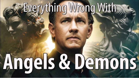 CinemaSins - Everything wrong with angels & demons in 17 minutes or less