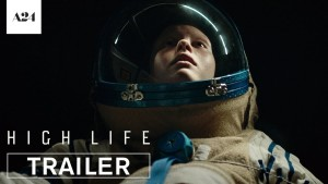 High Life (2018) video/trailer