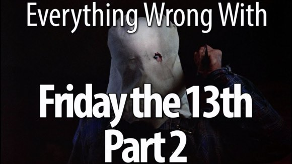 CinemaSins - Everything wrong with friday the 13th part 2
