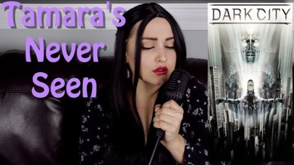 Channel Awesome - Dark city - tamara's never seen