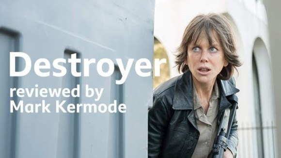 Kremode and Mayo - Destroyer reviewed by mark kermode