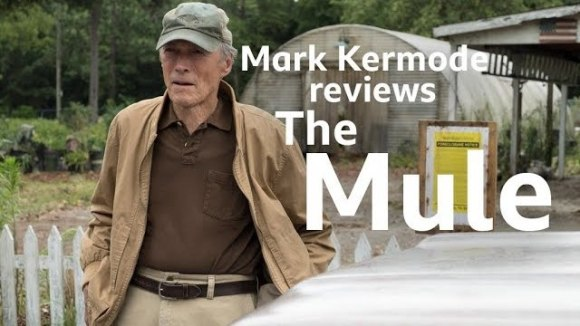 Kremode and Mayo - The mule reviewed by mark kermode